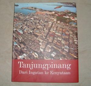 Tanjung Pinang - Dari ingatan ke kenyataan